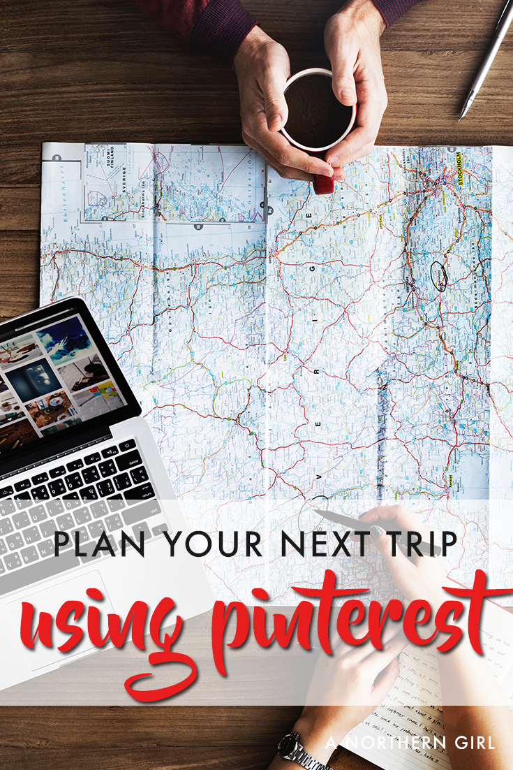 use pinterest to plan your next trip