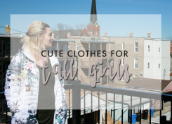 cute clothes for tall girls