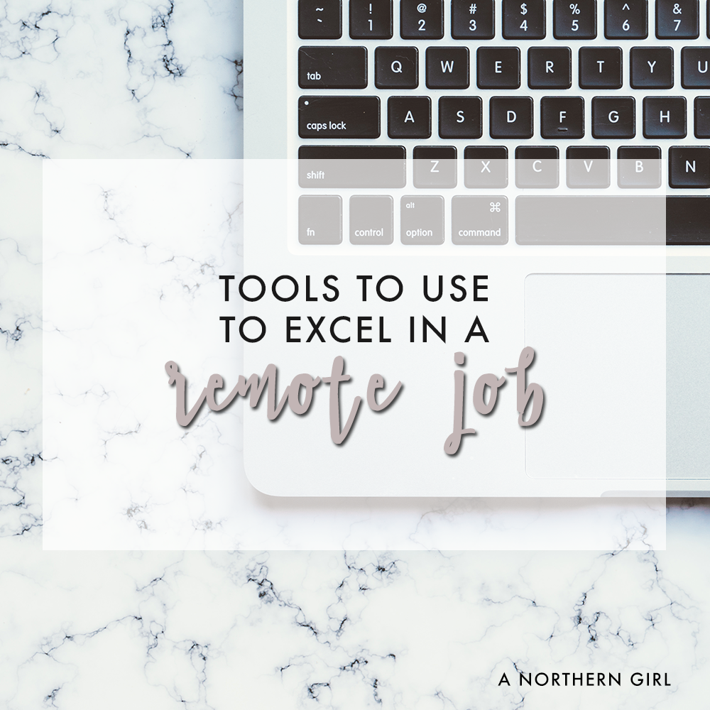 tools to use to excel in a remote job