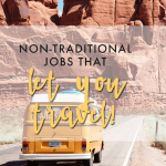 non-traditional jobs that let you travel