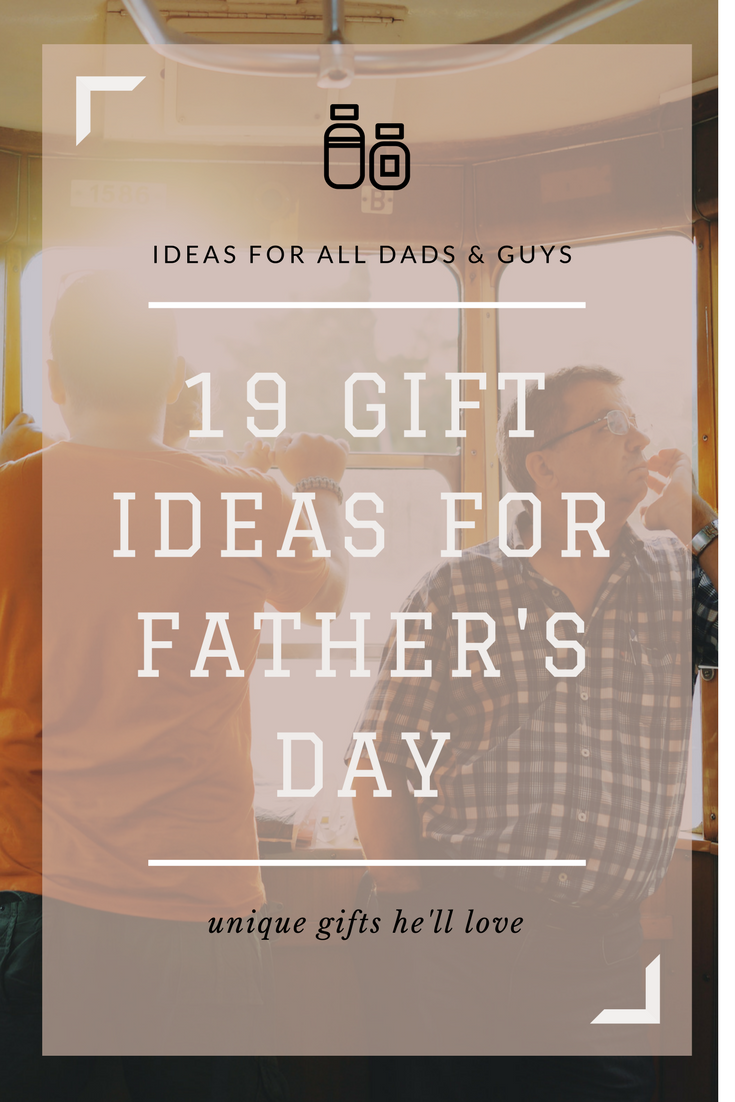 19 gift ideas for father's day