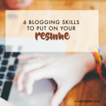 6 blog management skills to put on your resume