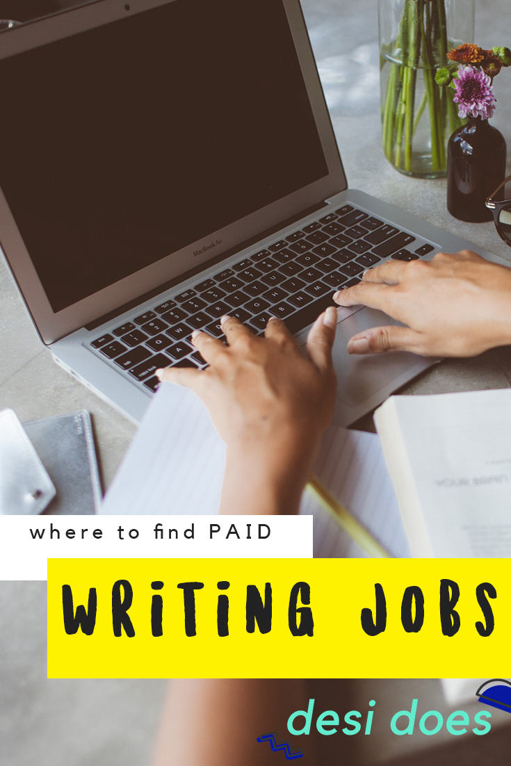desi does where to work from home writing jobs desi does i never considered myself a writer i ve had this blog for over five years more than 400 posts and at least 700 000 words