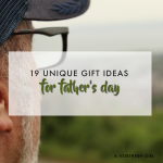 19 unique ideas for father's day