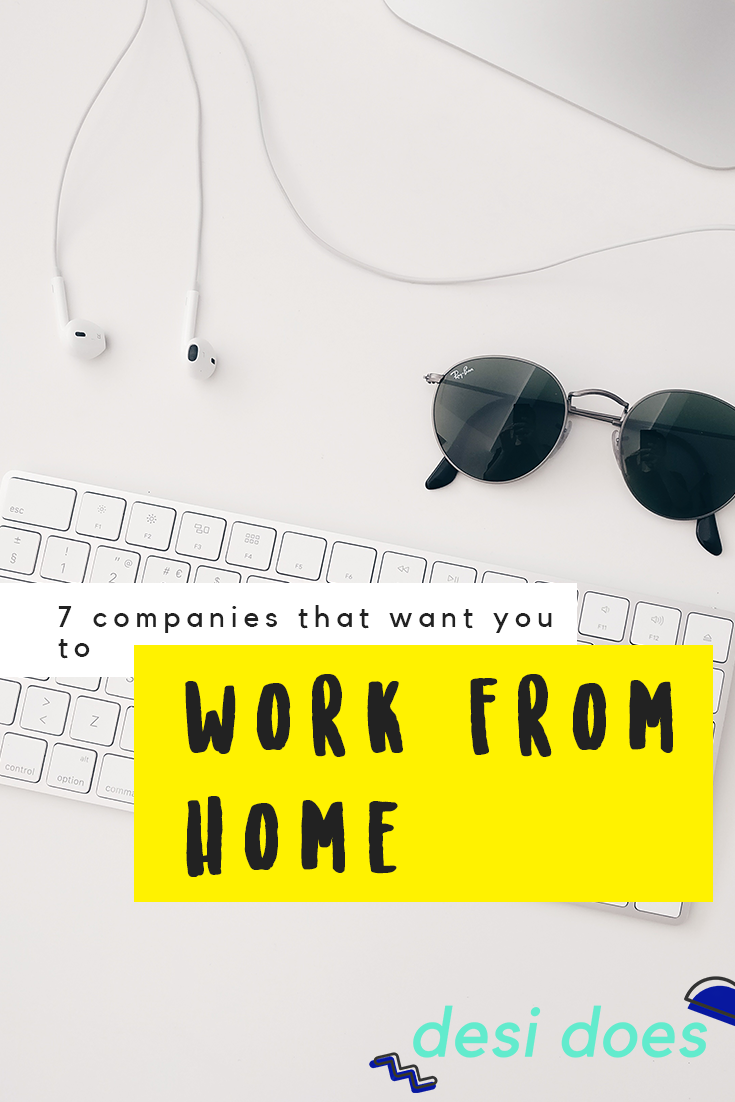 Desi Does - 7 companies hiring work from home employees this month ...