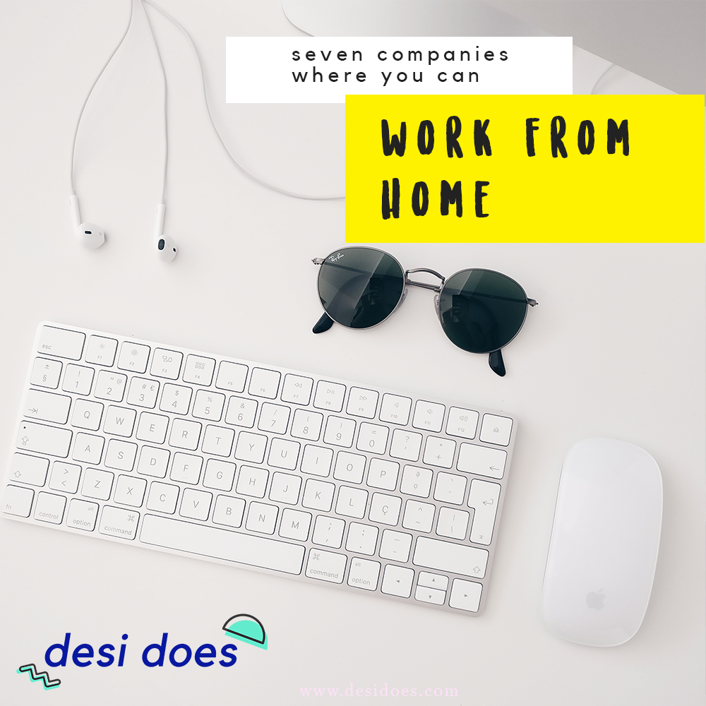 companies that hire work from home employees desi does 7 companies hiring work from home employees 7051