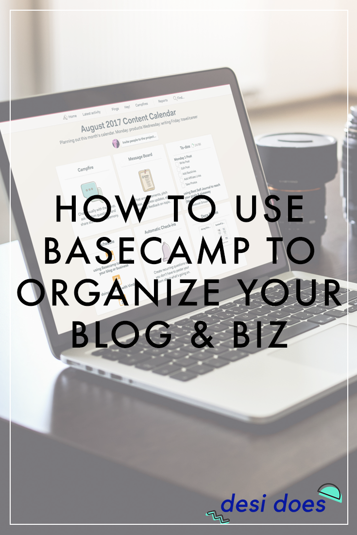 how to use basecamp to organize your blog