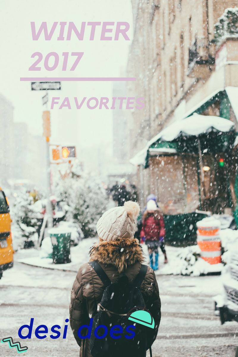 winter 2017 favorites