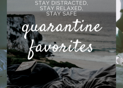 quarantine pandemic favorites